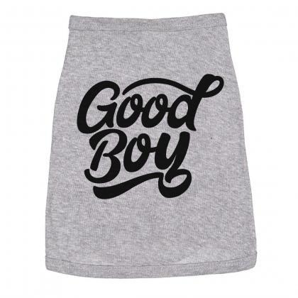 Good Boy Dog T Shirt, Pug Shirt Fun..