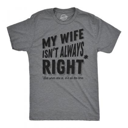 Bossy Wife Shirt, My Wife Isnt Alwa..