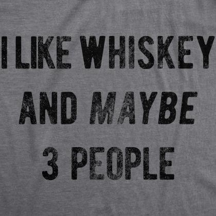 Sarcastic Whiskey Shirt, Whiskey Lo..