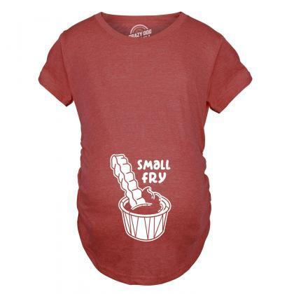 Small Fry Maternity Shirt, Fries Ba..