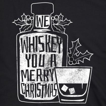 We Whiskey You A Merry Christmas, C..