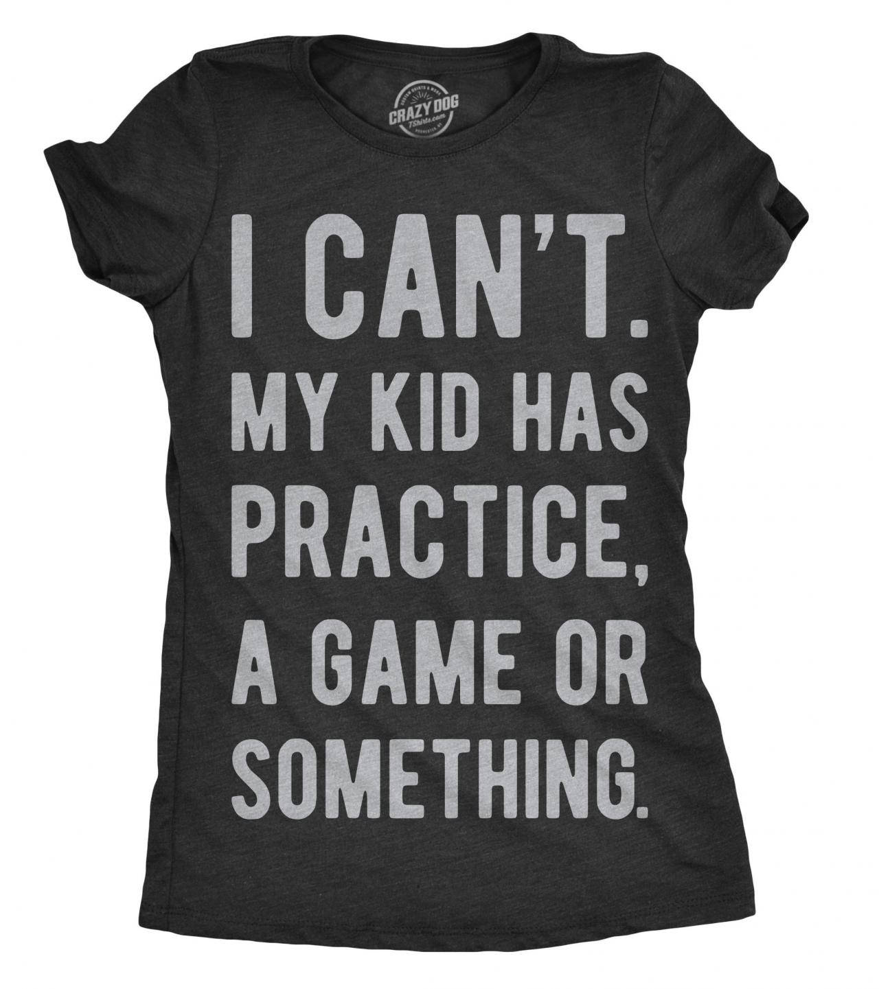 Baseball Mom Shirt, Mom Shirts With Sayings, Mom Shirt Funny, Cool Womens Shirt, I Cant My Kids Has Practice a Game or Something