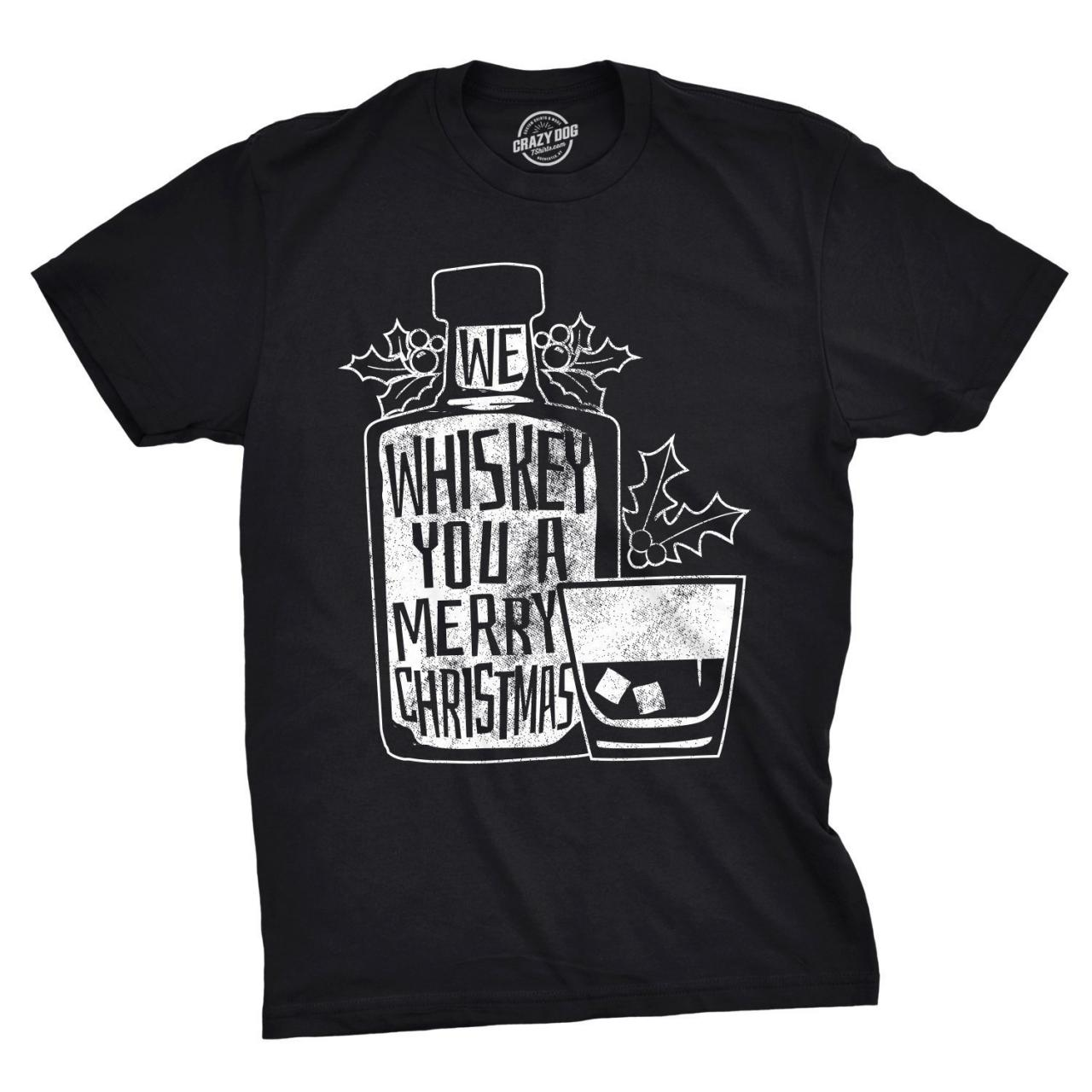 We Whiskey You A Merry Christmas, Christmas Shirt Men, Whisky Christmas Shirt, Black T Shirt Xmas, Whiskey Lover Gift, Xmas Drinking Gifts