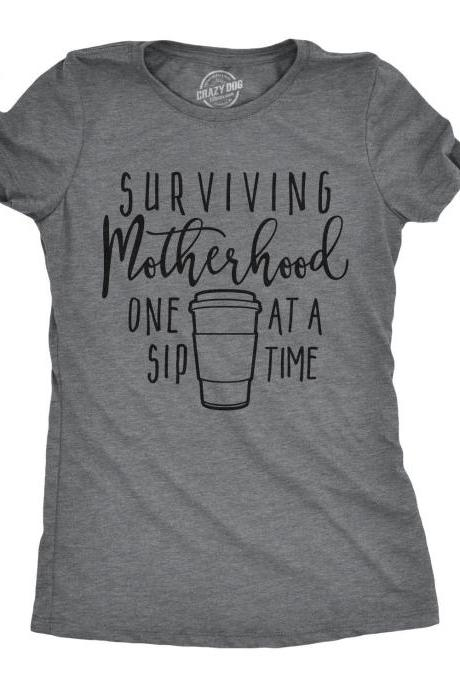 Funny Mom Shirts, Cute Mom Shirts Sayings, Coffee Mom Tees, Funny Mum With Kids Shirt, Gift for Stressed Mom, Surviving Motherhood One Sip