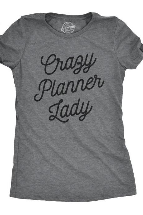 Busy Mom Shirt, Funny Womens Shirt, Crazy Planner Lady, Never A Free Minute For Women, Cool Womens Tees, Sarcastic Tshirt, Mom Shirt