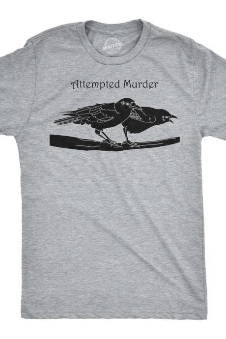 Crows T Shirts, Black Birds Shirt, Funny Mens Shirt, Attempted Murder Shirt, Sarcastic Shirt For Men, Funny Saying Shirts, Hidden Meaning