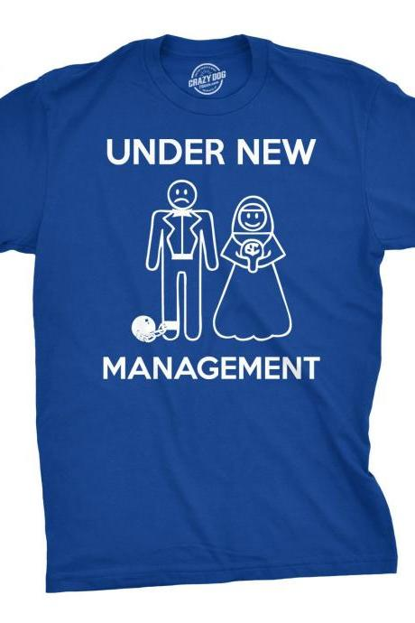 Under New Management T Shirt, Funny Groom Shirt, Groom Gift From Bride, TShirt for Husband, Just Married, Funny Wedding Gift, Mens Tshirt