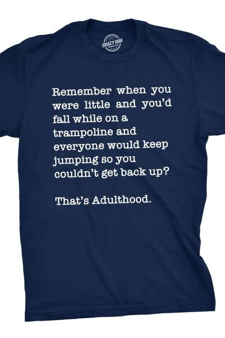 Adulthood Trampoline Mens Shirt, Funny Mens Shirt With Sayings, Offensive Shirt for Men, Mens Graphic Shirt, Cool Mens Tees