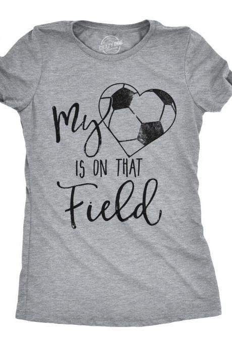 Soccer Mom Shirt, My Heart Is On That Field, Love Soccer, Womens Football Shirts, Football Tee, Soccer Ball Lover, Football Gift Under 20