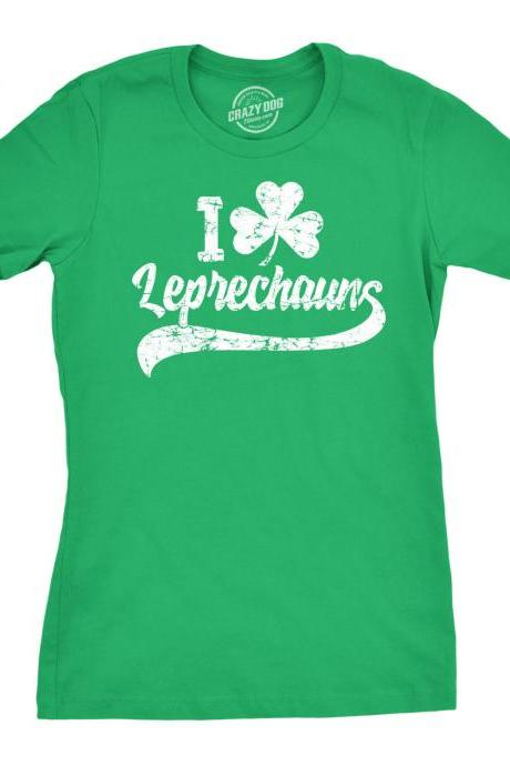 I Love LEPRECHAUNS Shirt Women, St Patrick Day Clover Shirt, Lucky Green Shamrock Irish shirt, Ireland Tee Woman, Funny Shirts Womens