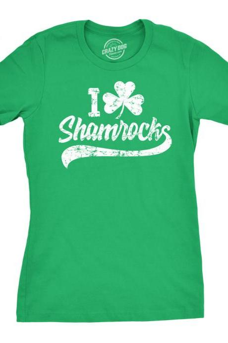 I Love SHAMROCKS Womens Shirt, St Patrick Day Clover Shirt, Lucky Green Irish shirt, Ireland Tee Woman, Clover Shirt, Funny Shirts Womens
