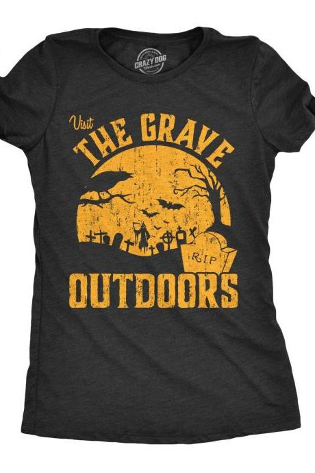 Graveyard Shirt, The Grave Outdoors Shirt, Womens Funny Halloween Shirt, Halloween Costume Ideas, Spooky T Shirts, Black Halloween Tee