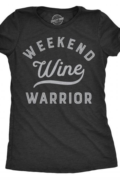 Girls Night Out, Wine T Shirt Women, Weekend Warrior Shirt, Party Shirt Funny, Bachelorette Party Tee, Vegas Holiday Shirt, Weekend T Shirt