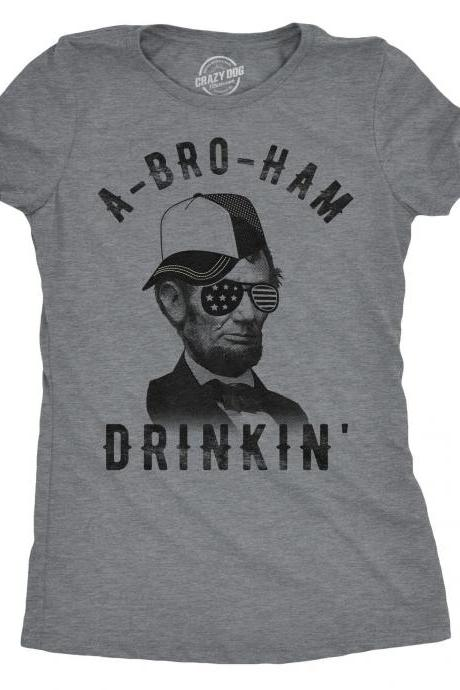Abe Lincoln T shirt, Political Shirts, Anti Trump Shirt, Abe Tee, Cool Shirt, Women's Graphic Tees, Resist Shirt, Womens A Bro Ham Drinkin