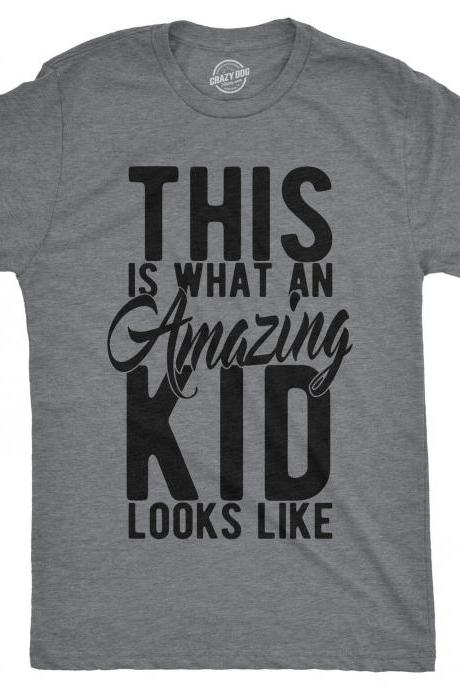 Funny Shirt Kids, Crazy Kids T Shirt, Funny Kids Shirts, Youths Shirts With Sayings, This is What an Amazing Kid looks Like