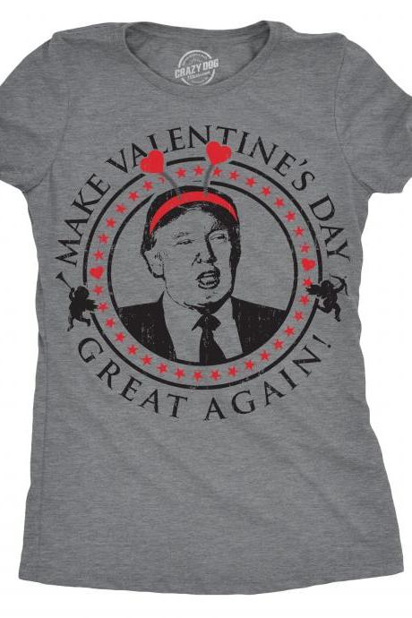 Political Shirts, Funny Trump Shirts Women, Make Valentines DAY Great Again T Shirt, Valentines Day Gift, Funny Valentines Day Shirts