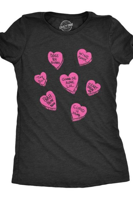 Offensive Candy Heart Shirt Women, Anti Valentines Day Rude Love Heart Sweets Shirt, Offensive Candy Hearts, Galentines Day