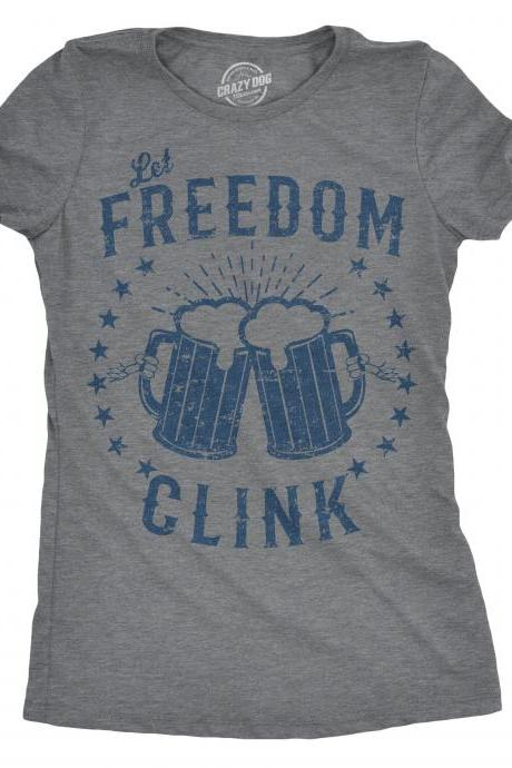 Freedom Shirt, Independence Day Shirt Women, Beer Shirt, Usa Shirt, Patriotic Shirt, Womens America Shirt, Merica Shirt, Let Freedom Clink