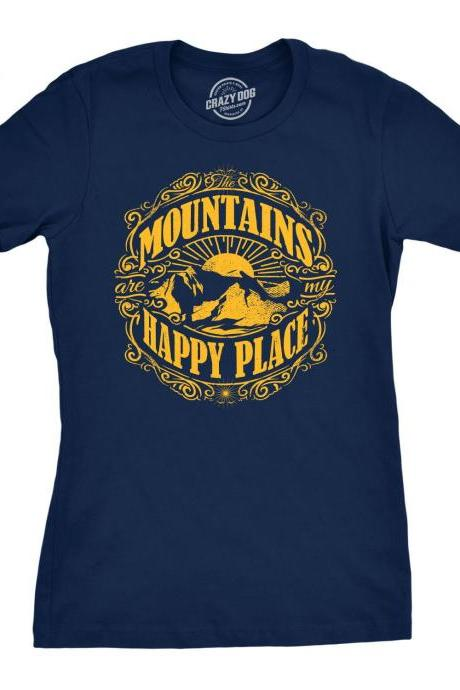 Camping Shirt, Mountains Shirt, Womens Nature Shirt, Mountains Are my Happy Place T shirt, Cool Womens Shirt, Take Me to the Mountains