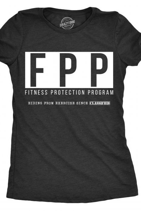 Funny Workout Shirt, Funny Womens Shirt, Offensive Womens Shirt, Novelty Shirt For Women, Funny Gym Shirt, Fitness Protection Program