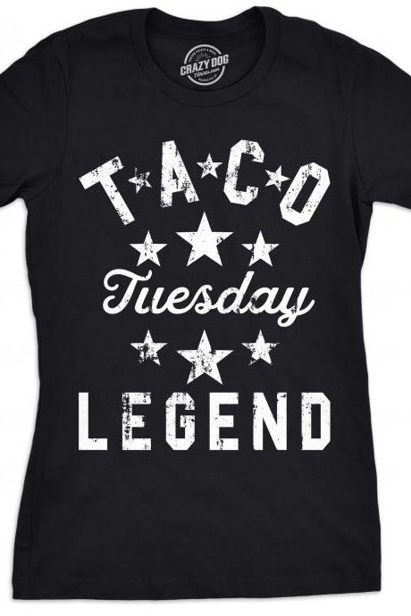 Taco Shirt, Taco Party, Taco Tuesday Legend, Womens Taco Shirts, Funny Shirts for Women, Womens Taco Shirt, Funny Taco Shirt