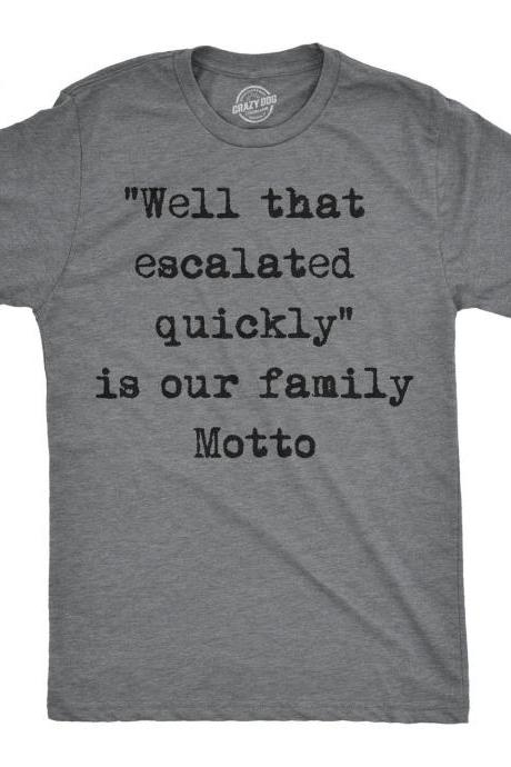 Funny Dad Family Shirt, Sarcastic Shirts Family, Well That Escalated Quickly Is Our Family Motto, Thanksgiving Shirts, Christmas