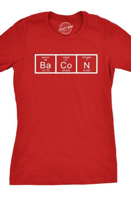 Women's Bacon Shirt, Food Shirts Women, Women's Bacon Chemistry T Shirt, Elements T Shirt, Shirts With Sayings, Funny Shirts Women