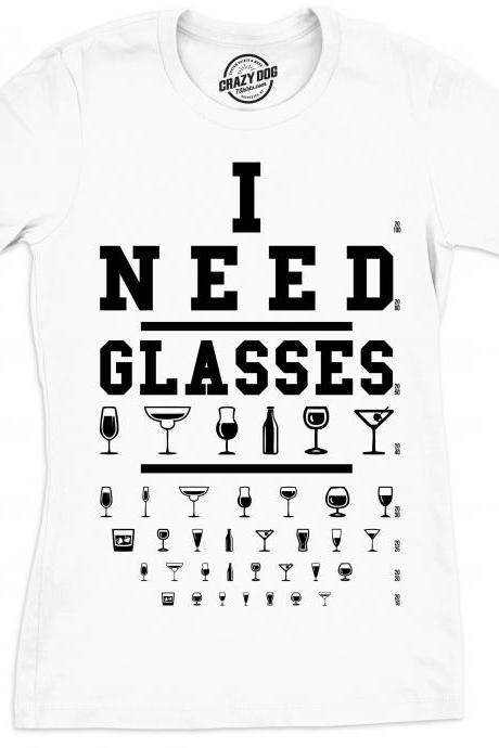 I Need Glasses shirt, Eye Chart Shirt, Funny Drinking Shirt, Womens Wine Shirt, Gift for Wine Lovers, Wine lover gift, Womens Drinking Shirt