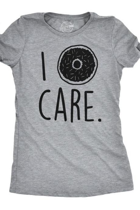 Donut Shirt, Doughnut Shirt, I Donut Care, Funny Women's Shirt, Funny Foodie Shirt, Funny Shirt Quotes, Novelty Womens Shirt